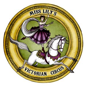 Miss Lily's Victorian Circus